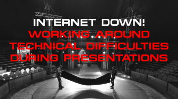 Internet Down! Working Around Technical Difficulties During Presentations