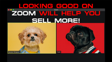 Looking Good On Zoom Will Help You Sell More!