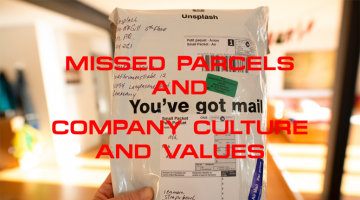 Missed Parcels and Company Culture and Values