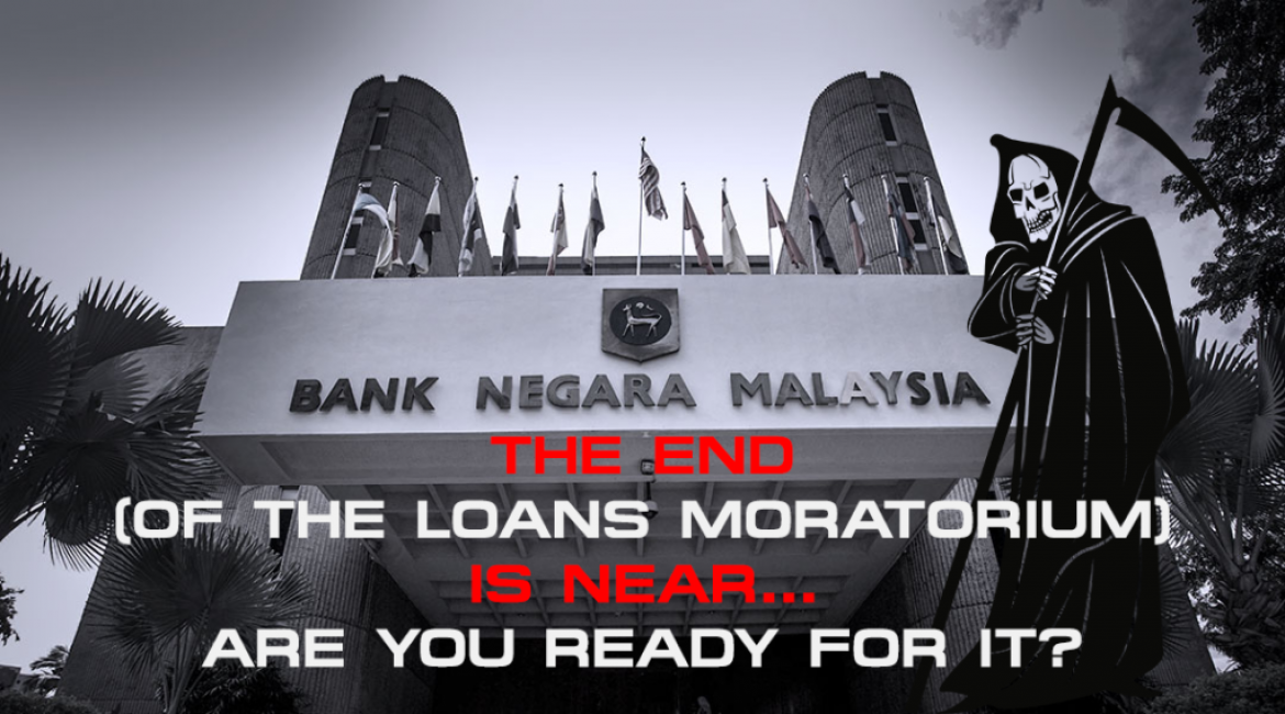 The End (Of The Loans Moratorium) Is Near… Are You Ready For It?